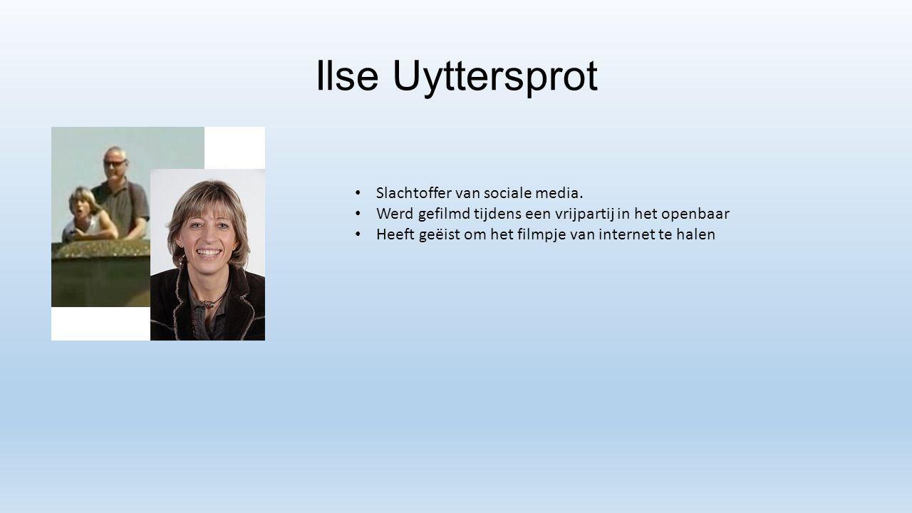 Ilse Uyttersprot Slachtoffer van sociale media.