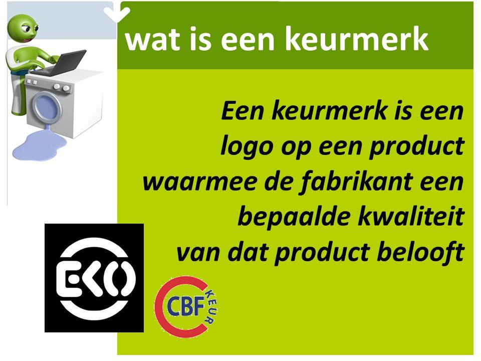 wat is een keurmerk Een keurmerk is een logo op een product waarmee de fabrikant een bepaalde kwaliteit van dat product belooft