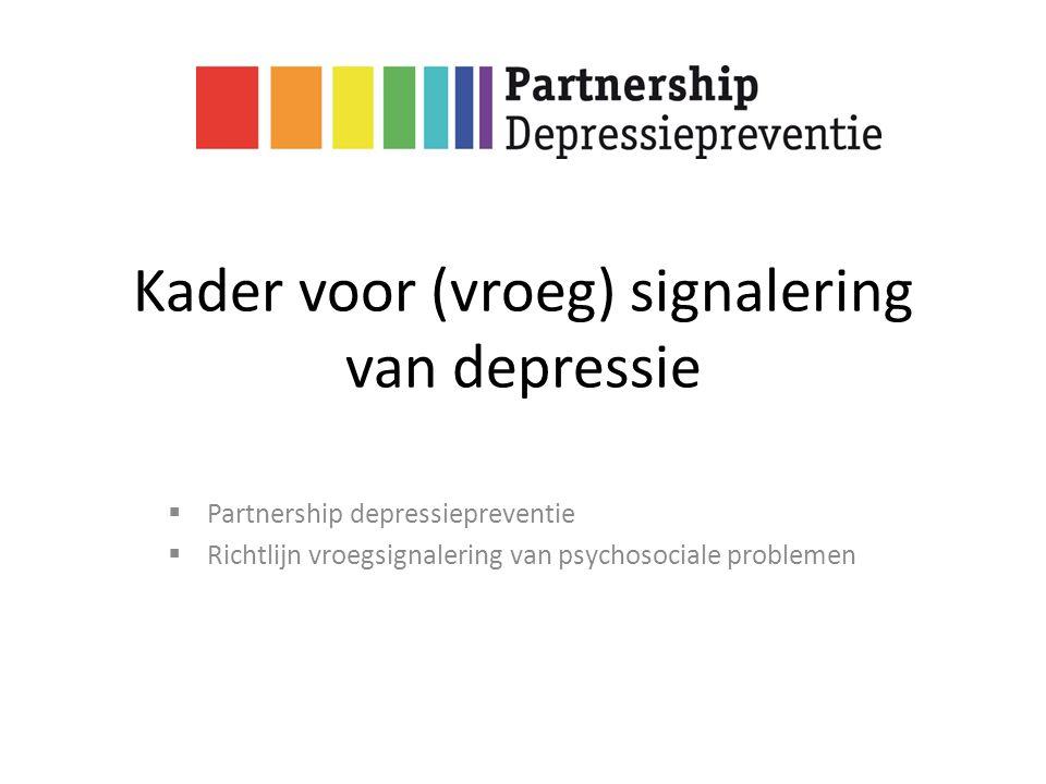 Partnership Depressiepreventie  (beginnende) depressie komt vaak voor; mensen vragen niet vaak hulp  Doel PDP: mensen beter en sneller bereiken  Samenwerking van vele partijen  Onderdelen: lokaal beleid, voorlichting en bewustwording, signaleren en verwijzen