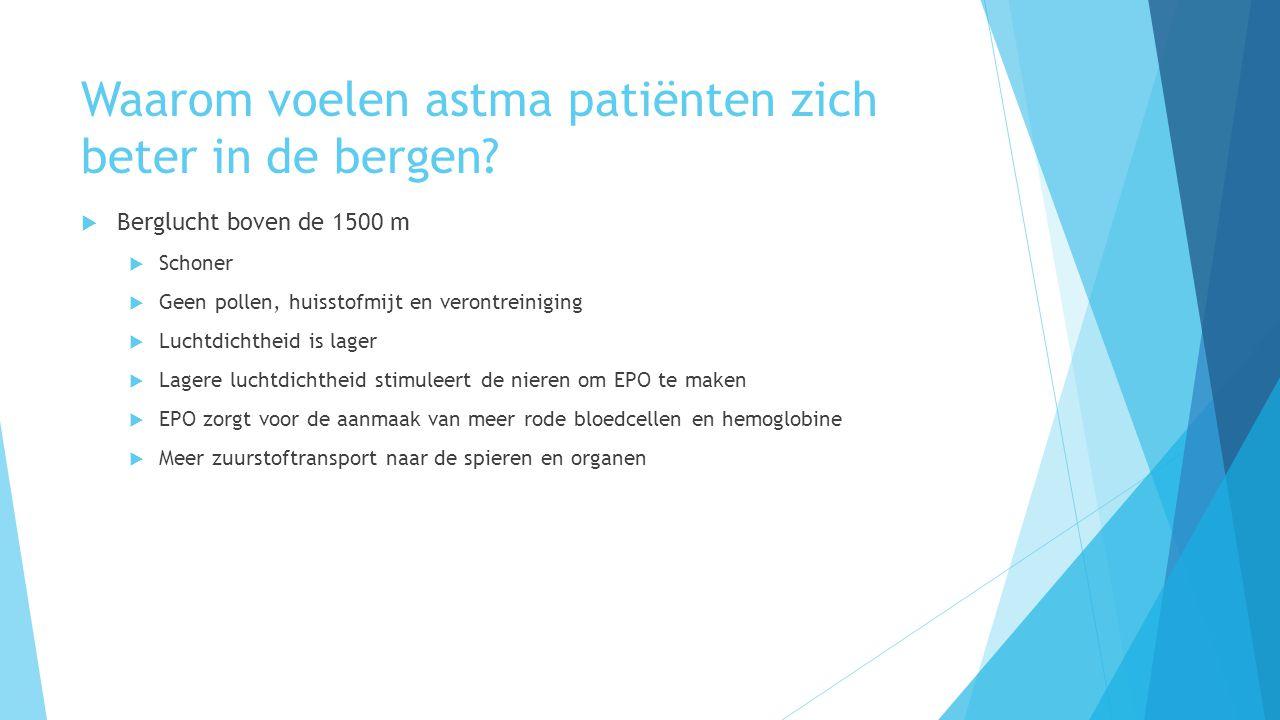Waarom voelen astma patiënten zich beter in de bergen.