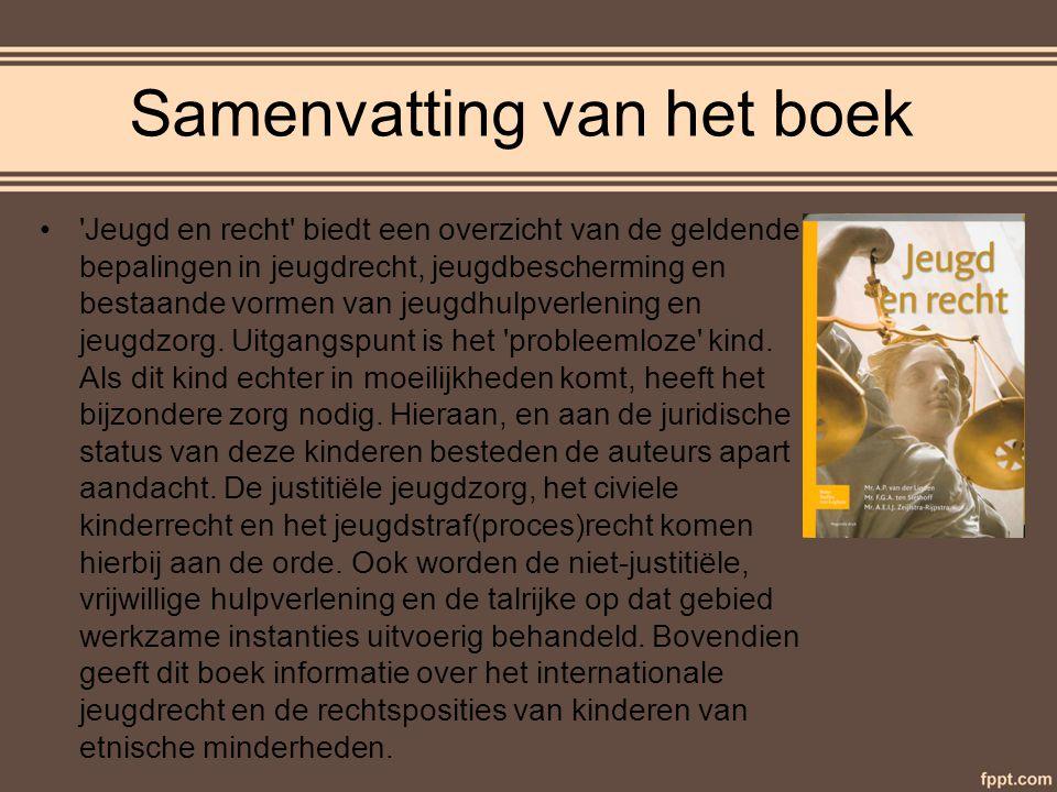Inhoudstafel Samenvatting van het boek Samenvatting mijn hoofdstuk Auteurs Extra info Bedankt