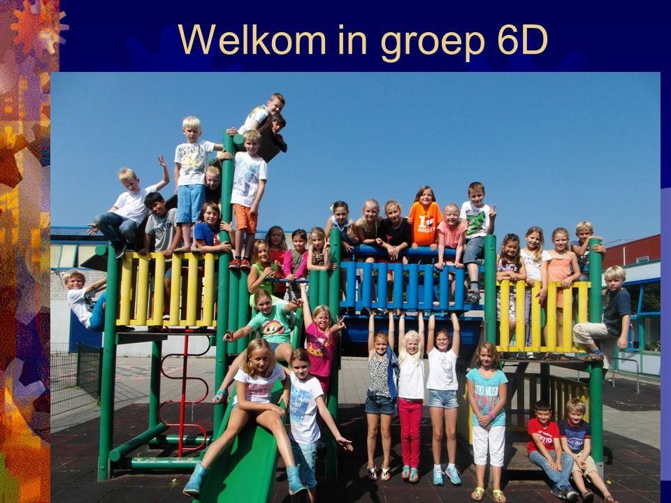 Welkom in groep 6D Het laatste jaar van de basisschool!!!!!!