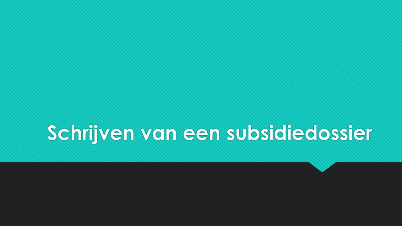 Schrijven van een subsidiedossier
