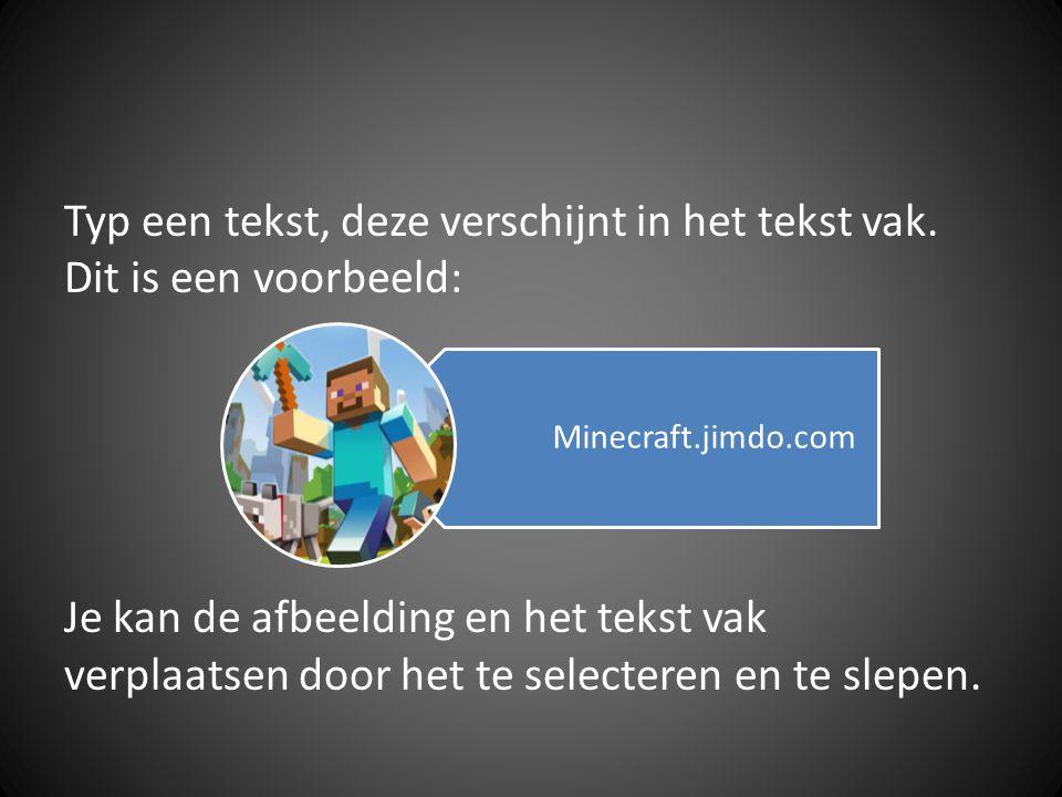 Typ een tekst, deze verschijnt in het tekst vak. Dit is een voorbeeld: Je kan de afbeelding en het tekst vak verplaatsen door het te selecteren en te