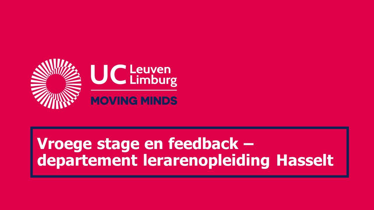 Vroege stage en feedback – departement lerarenopleiding Hasselt