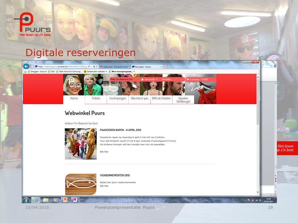 15/04/2015Powerpointpresentatie Puurs19 Digitale reserveringen Powerpointpresentatie Puurs19