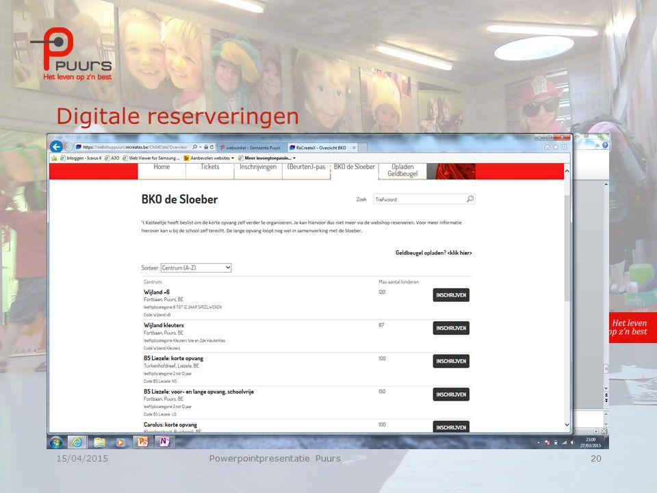 15/04/2015Powerpointpresentatie Puurs20 Digitale reserveringen Powerpointpresentatie Puurs20