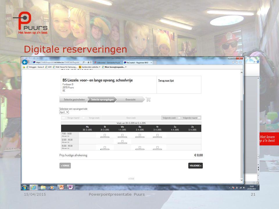 15/04/2015Powerpointpresentatie Puurs21 Digitale reserveringen Powerpointpresentatie Puurs21