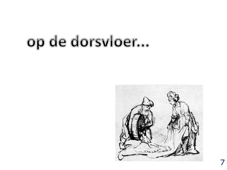 15 Verder zeide hij: Geef de omslagdoek die gij draagt, en houd hem op.