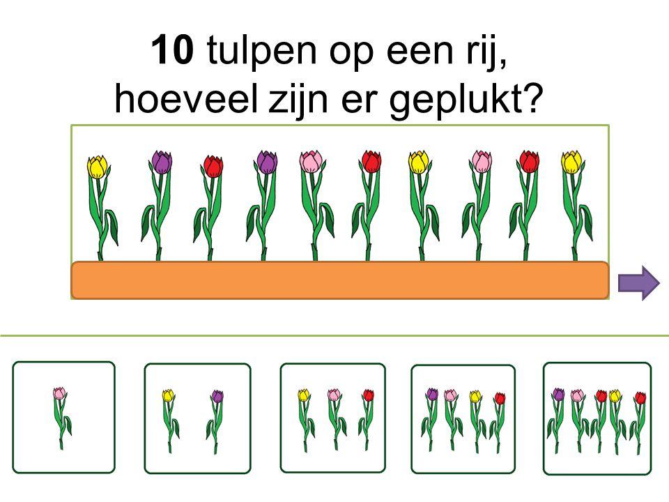 10 tulpen op een rij, hoeveel zijn er geplukt?