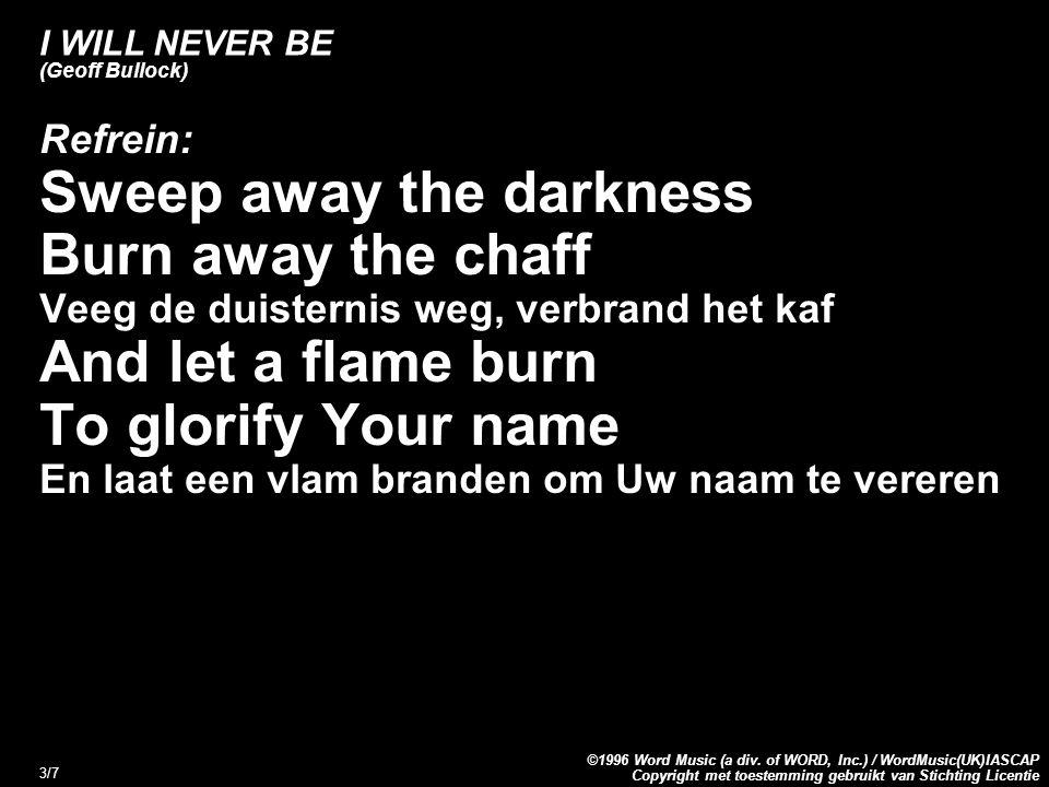 Copyright met toestemming gebruikt van Stichting Licentie ©1996 Word Music (a div.