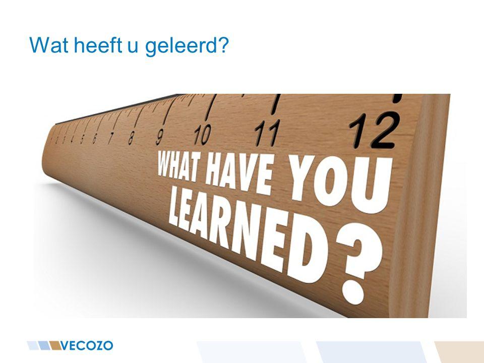 Wat heeft u geleerd?