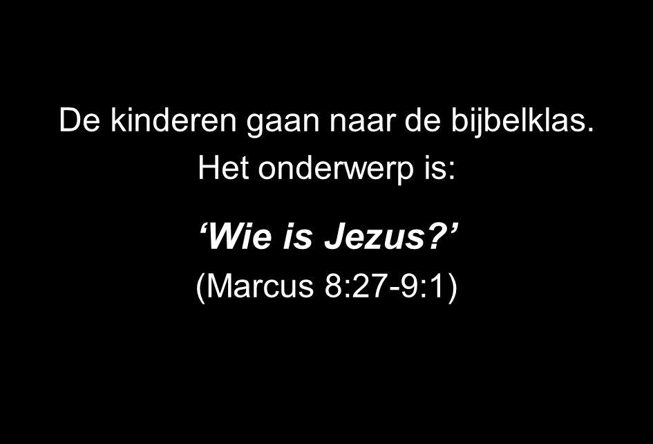 De kinderen gaan naar de bijbelklas. Het onderwerp is: 'Wie is Jezus?' (Marcus 8:27-9:1)