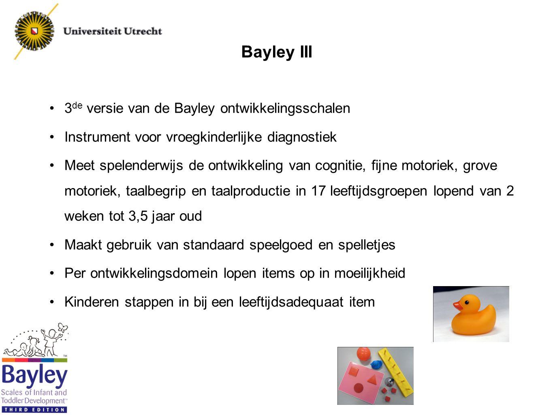 Bayley-III-NL: voorlopige conclusies De Bayley-III-NL is geschikt voor gebruik in Nederland De originele items en volgorde zijn overwegend geschikt voor Nederland De schaalscores gebaseerd op Amerikaanse normen tonen de relevantie aan van Nederlandse normen