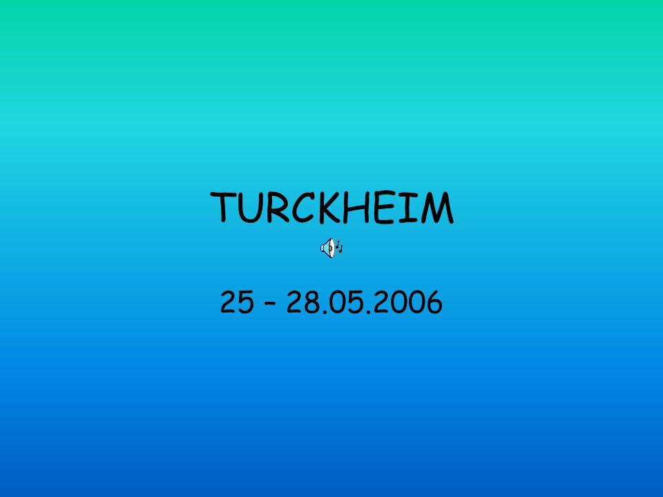TURCKHEIM 25 – 28.05.2006