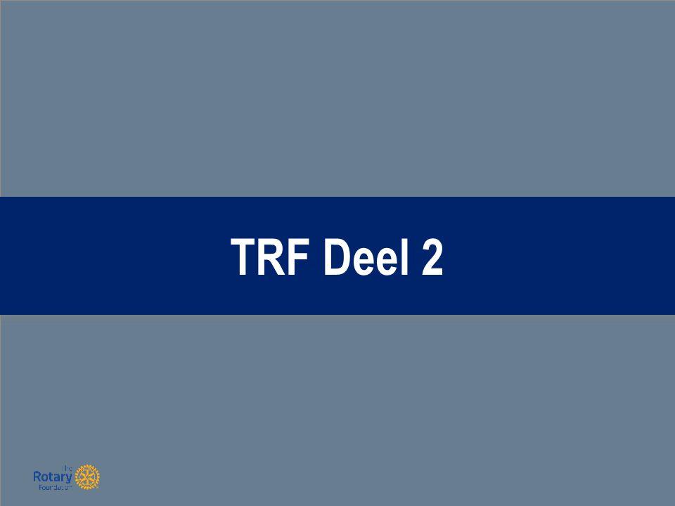 Uw jaar voorbereiden 2015-2016 (TRF):  Kies een goede voorzitter voor de Foundation.