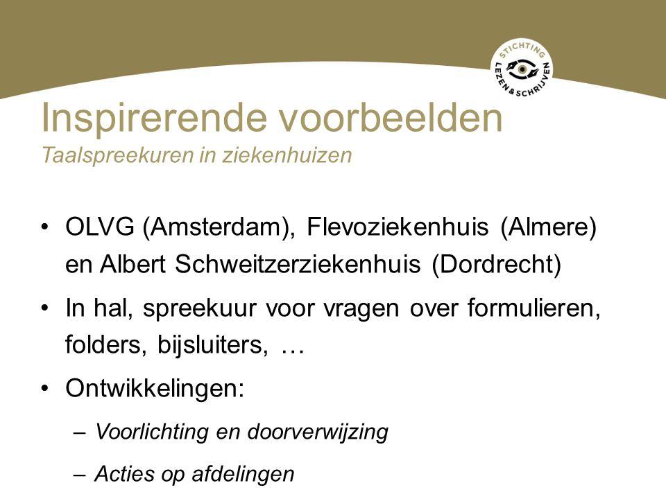 Inspirerende voorbeelden Taalspreekuren in ziekenhuizen OLVG (Amsterdam), Flevoziekenhuis (Almere) en Albert Schweitzerziekenhuis (Dordrecht) In hal,