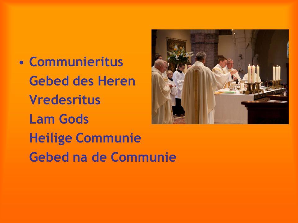 Communieritus Gebed des Heren Vredesritus Lam Gods Heilige Communie Gebed na de Communie
