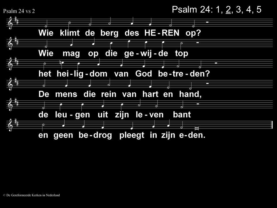 ... Gezang 101: 4, 5 (GK 24)