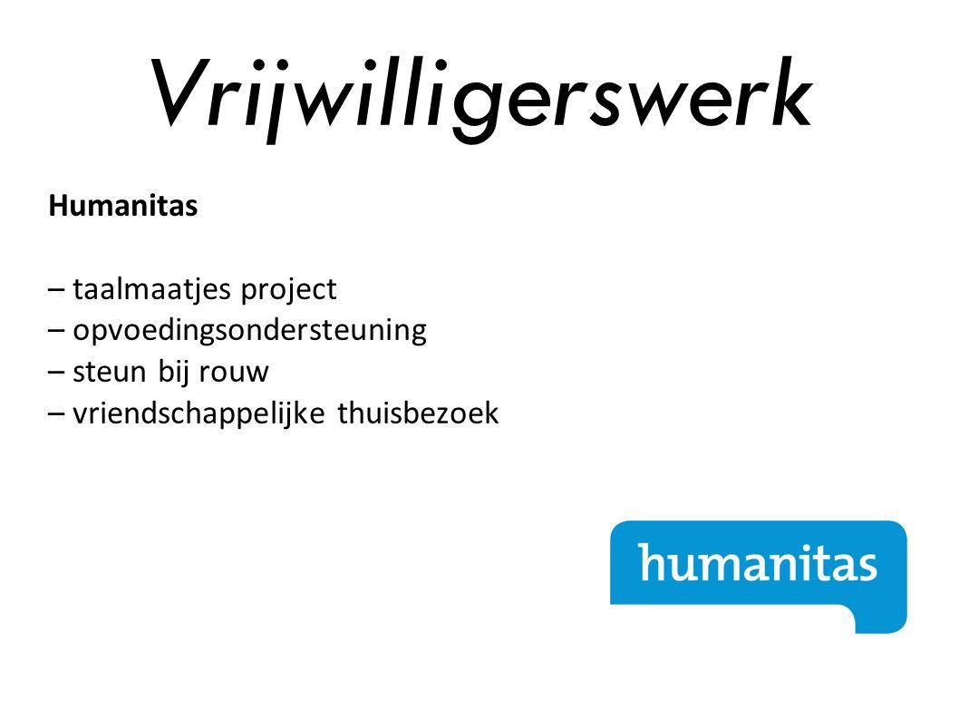 Vrijwilligerswerk Humanitas – taalmaatjes project – opvoedingsondersteuning – steun bij rouw – vriendschappelijke thuisbezoek