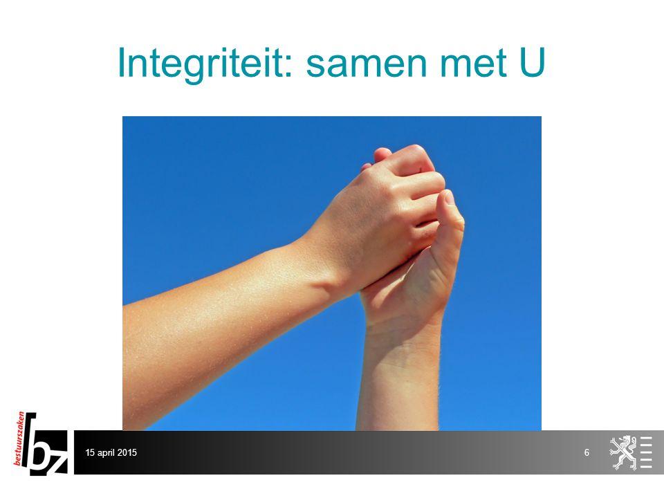 Integriteit: samen met U 15 april 20156