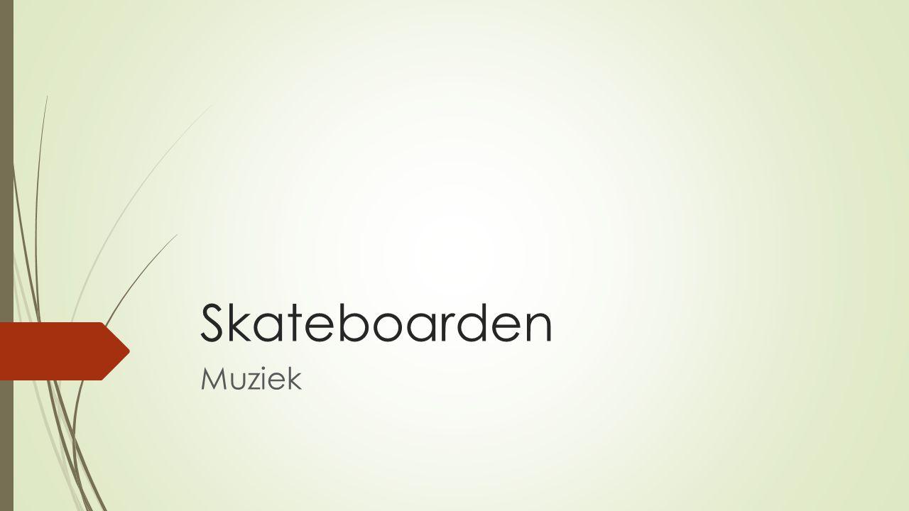 Skateboarden Muziek