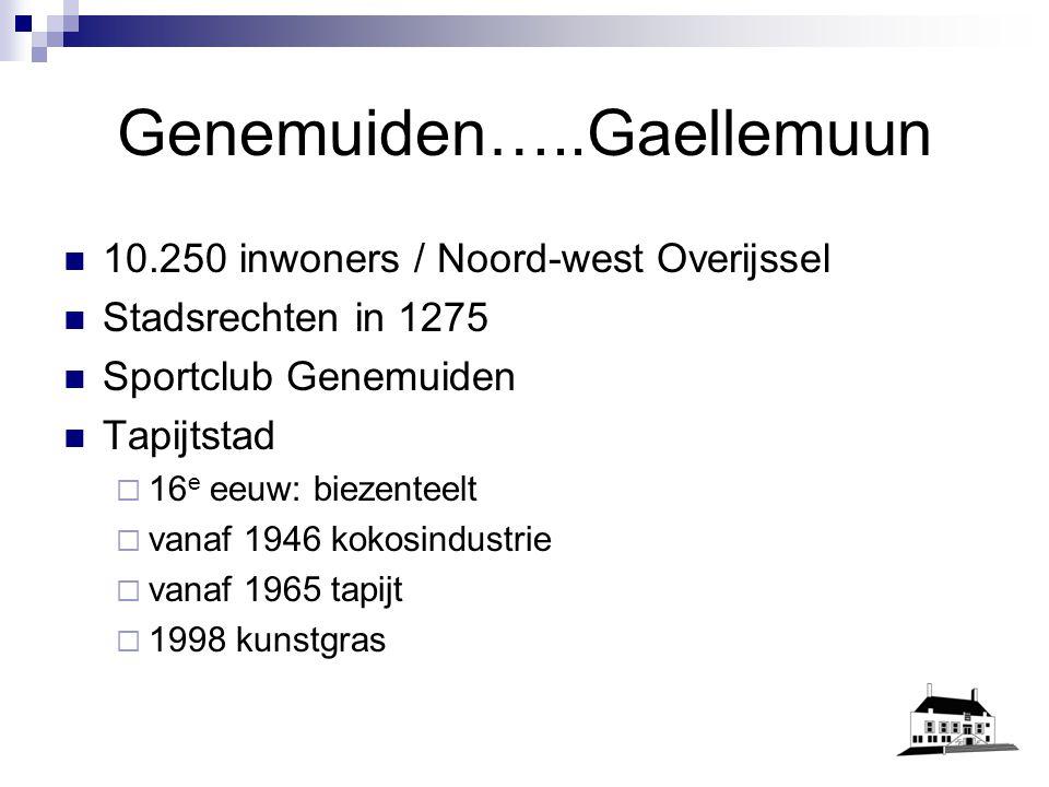 Genemuiden…..Gaellemuun 10.250 inwoners / Noord-west Overijssel Stadsrechten in 1275 Sportclub Genemuiden Tapijtstad  16 e eeuw: biezenteelt  vanaf 1946 kokosindustrie  vanaf 1965 tapijt  1998 kunstgras