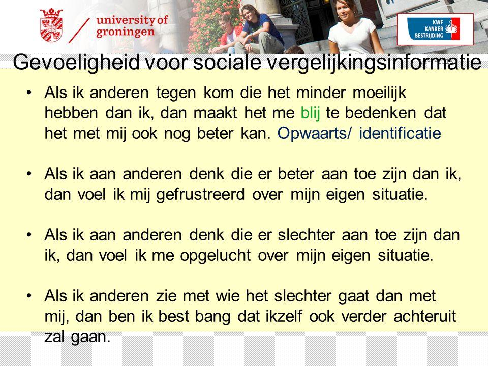 15-4-2015 | 7 Gevoeligheid voor sociale vergelijkingsinformatie Als ik anderen tegen kom die het minder moeilijk hebben dan ik, dan maakt het me blij te bedenken dat het met mij ook nog beter kan.