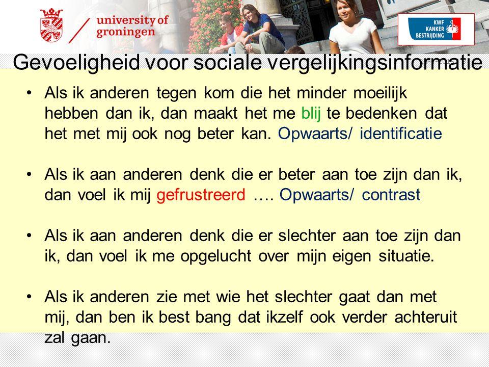 15-4-2015 | 8 Gevoeligheid voor sociale vergelijkingsinformatie Als ik anderen tegen kom die het minder moeilijk hebben dan ik, dan maakt het me blij te bedenken dat het met mij ook nog beter kan.