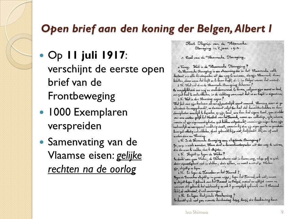 Open brief aan den koning der Belgen, Albert I Op 11 juli 1917: verschijnt de eerste open brief van de Frontbeweging 1000 Exemplaren verspreiden Samen