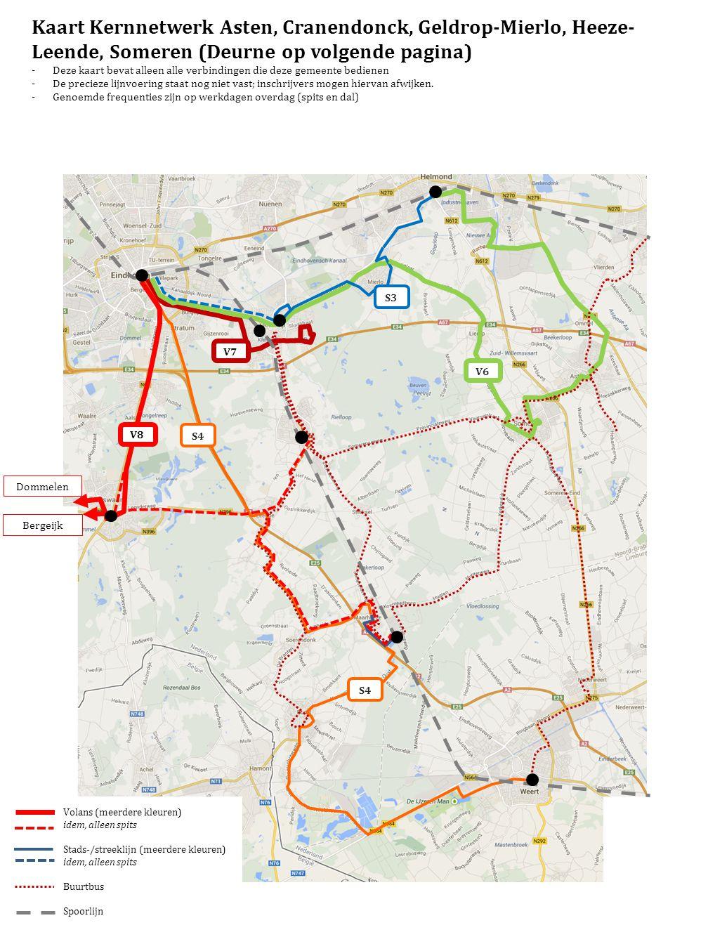 Bergeijk Dommelen Volans (meerdere kleuren) idem, alleen spits Stads-/streeklijn (meerdere kleuren) idem, alleen spits Buurtbus Spoorlijn Kaart Kernne