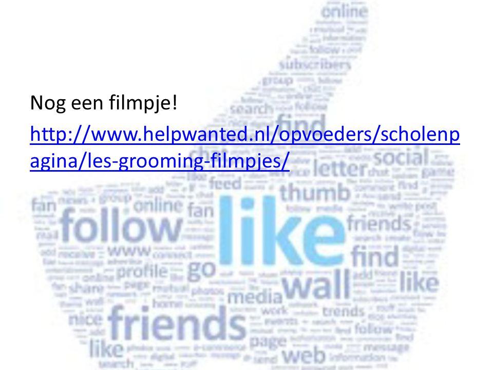 Nog een filmpje! http://www.helpwanted.nl/opvoeders/scholenp agina/les-grooming-filmpjes/