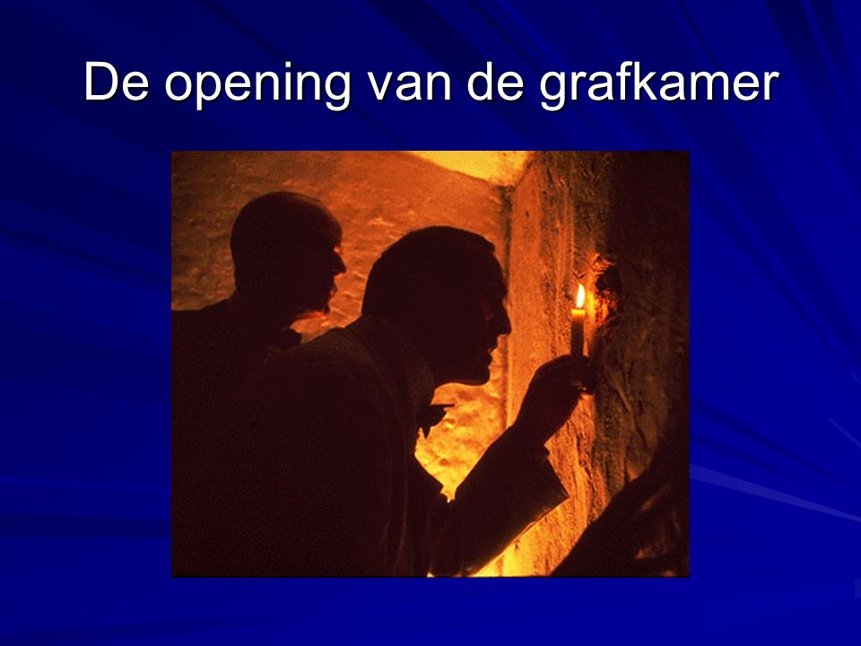 De opening van de grafkamer
