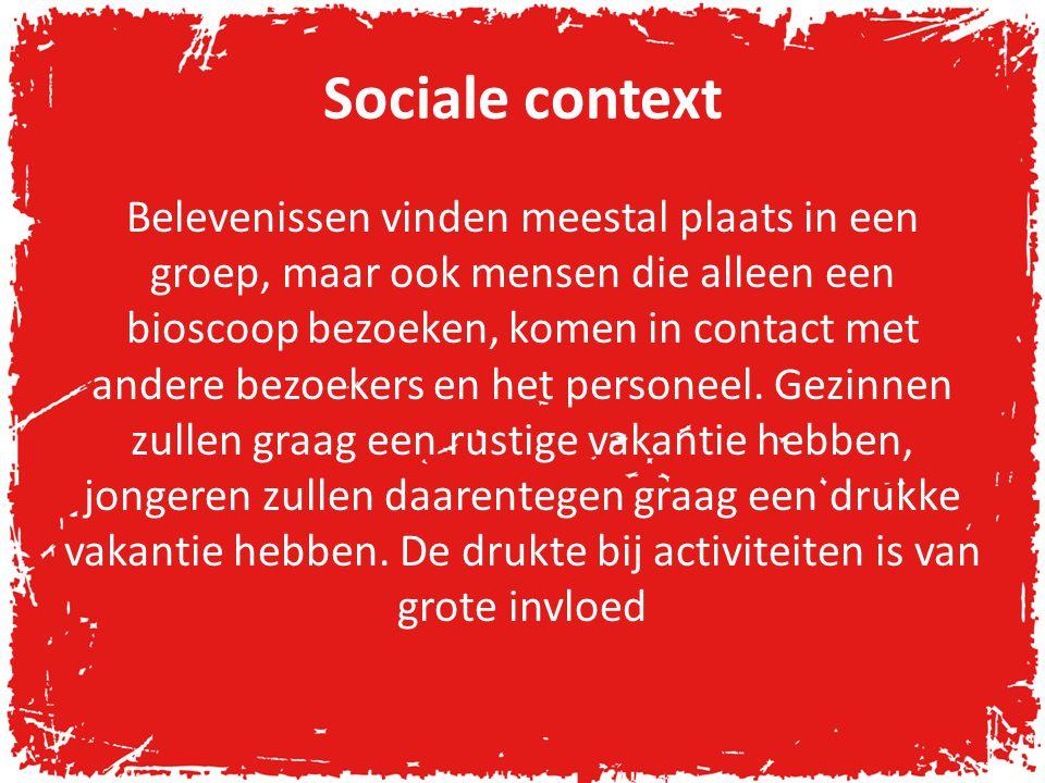 Sociale context Belevenissen vinden meestal plaats in een groep, maar ook mensen die alleen een bioscoop bezoeken, komen in contact met andere bezoekers en het personeel.