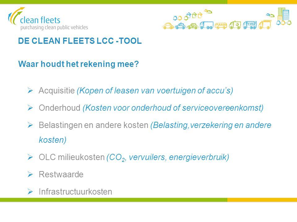 DE CLEAN FLEETS LCC -TOOL Waar houdt het rekening mee.
