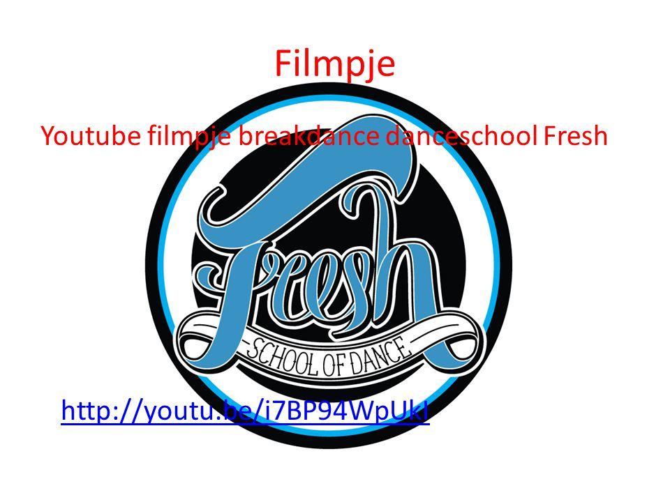 Filmpje Youtube filmpje breakdance danceschool Fresh http://youtu.be/i7BP94WpUkI