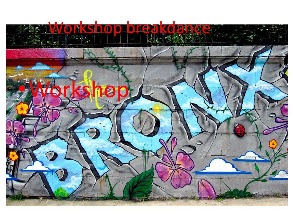 Workshop breakdanceance Workshop