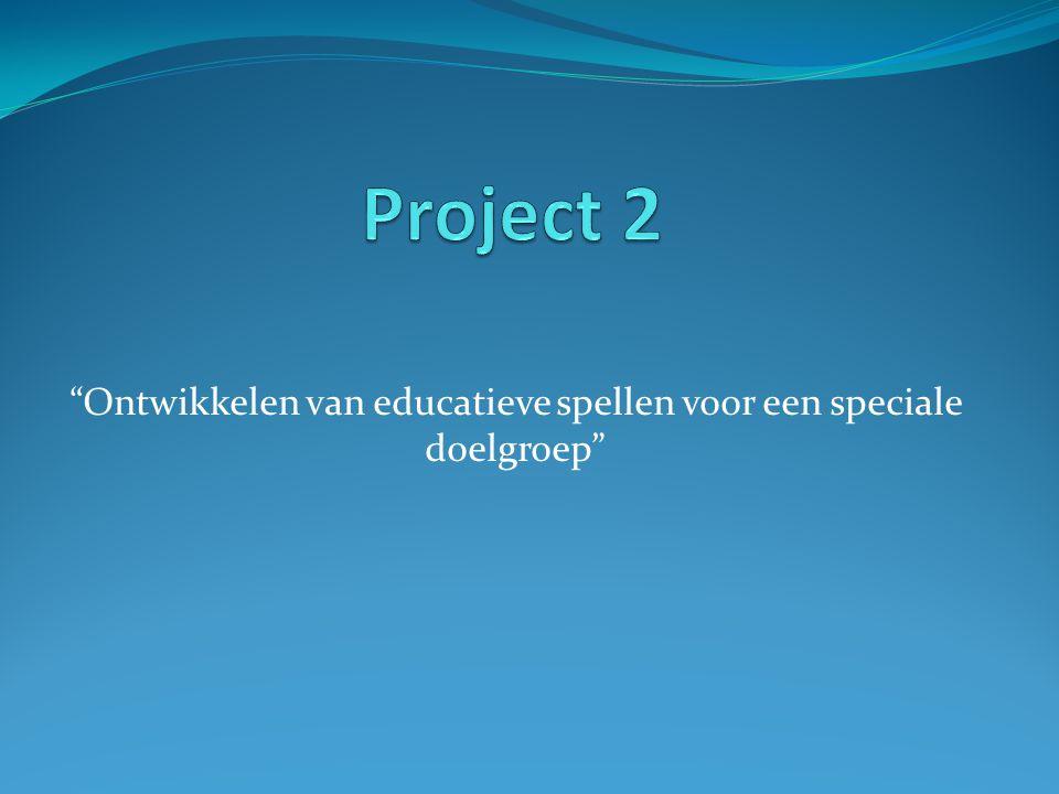 """""""Ontwikkelen van educatieve spellen voor een speciale doelgroep"""""""