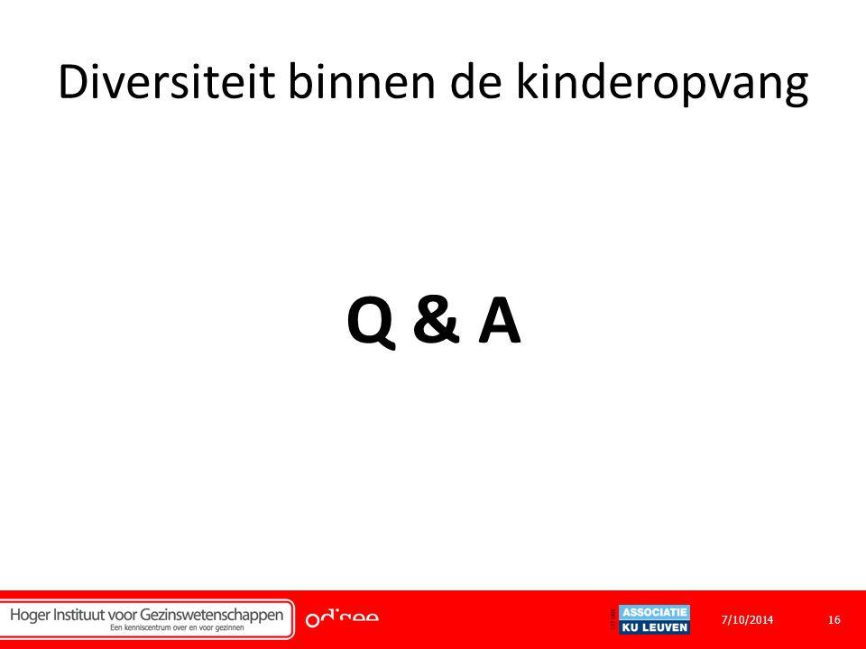 Diversiteit binnen de kinderopvang Q & A 167/10/2014