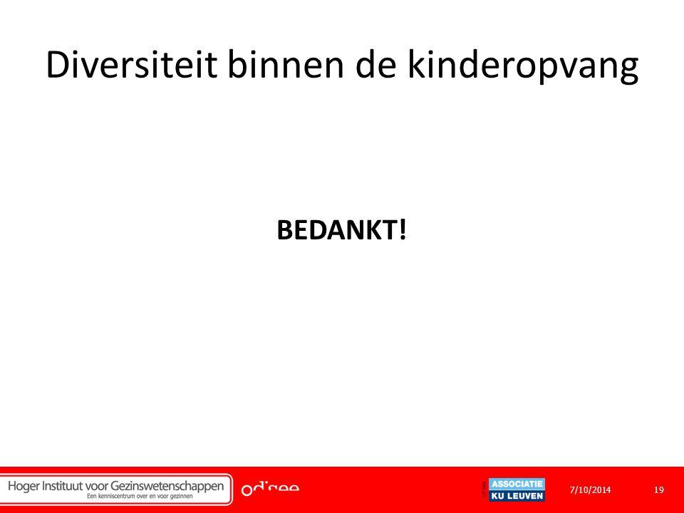 Diversiteit binnen de kinderopvang BEDANKT! 197/10/2014