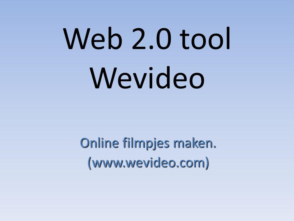 Web 2.0 tool Wevideo Online filmpjes maken. (www.wevideo.com)