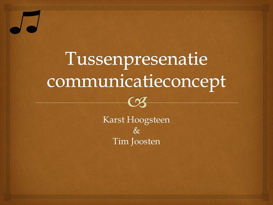 Karst Hoogsteen & Tim Joosten
