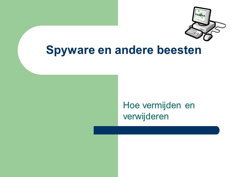 Spyware en andere beesten Hoe vermijden en verwijderen