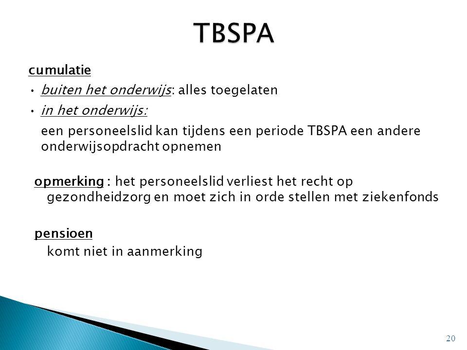 cumulatie buiten het onderwijs: alles toegelaten in het onderwijs: een personeelslid kan tijdens een periode TBSPA een andere onderwijsopdracht opneme