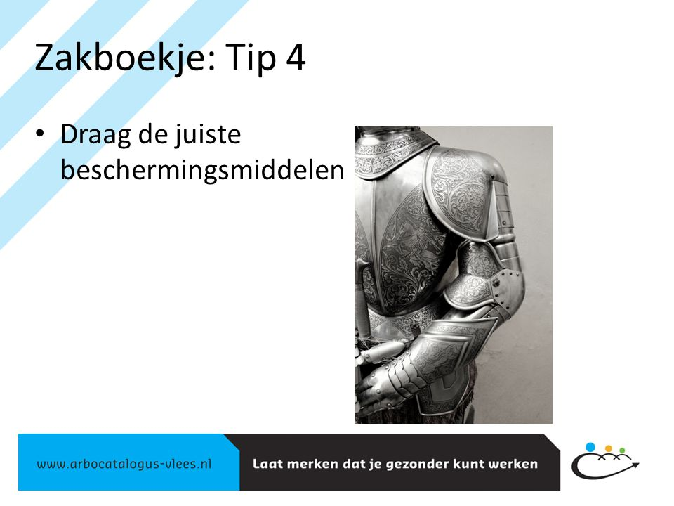 Zakboekje: Tip 4 Draag de juiste beschermingsmiddelen