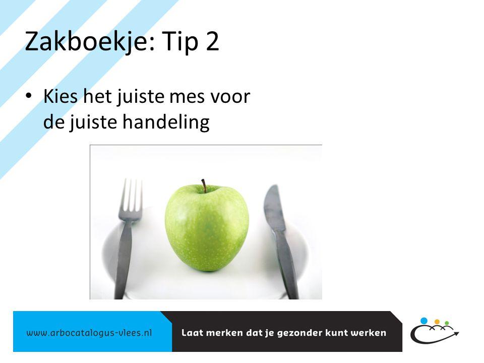 Zakboekje: Tip 3 Lopen met je mes doe je alleen met je mes in een bescherm- hoes of messenrek