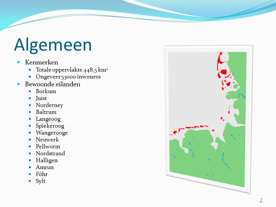 Algemeen Kenmerken Totale oppervlakte 448,5 km 2 Ongeveer 53000 inwoners Bewoonde eilanden Borkum Juist Norderney Baltrum Langeoog Spiekeroog Wangerooge Neuwerk Pellworm Nordstrand Halligen Amrun Föhr Sylt 2