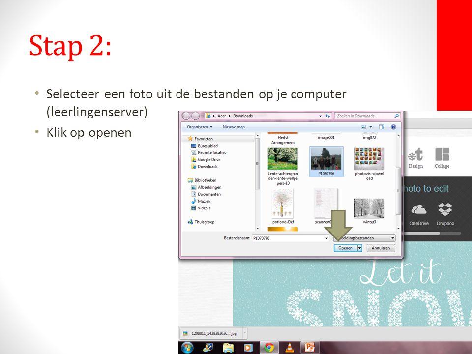 Stap 2: Selecteer een foto uit de bestanden op je computer (leerlingenserver) Klik op openen