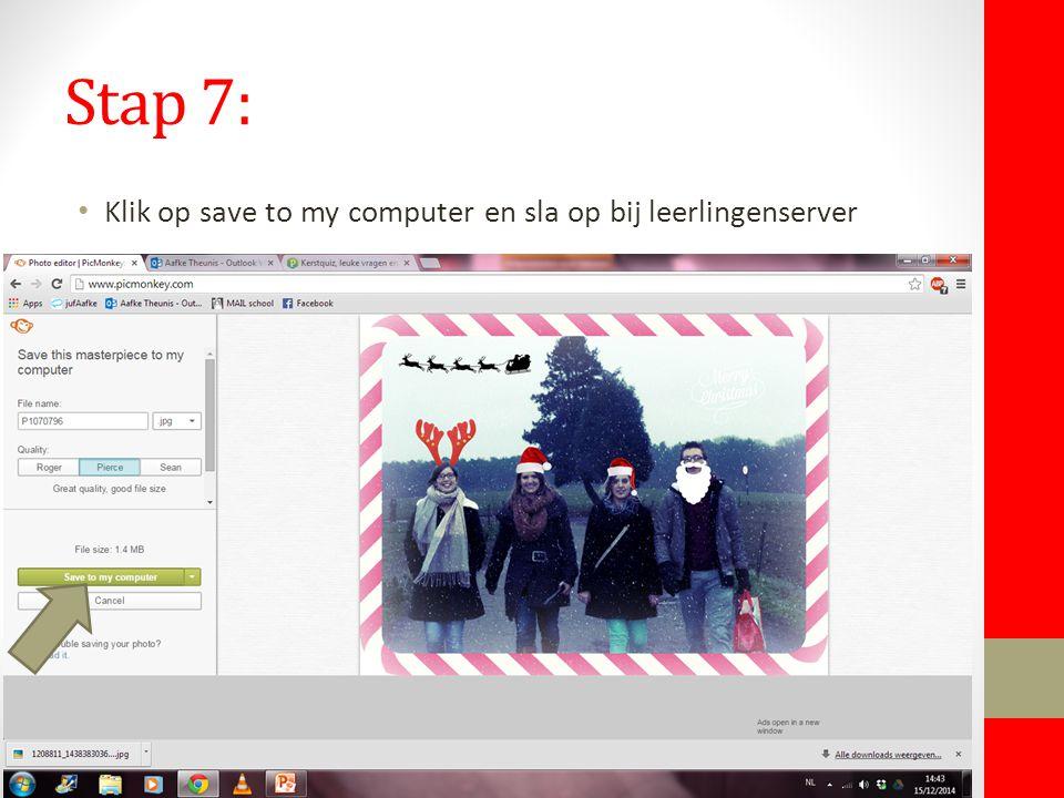 Stap 7: Klik op save to my computer en sla op bij leerlingenserver
