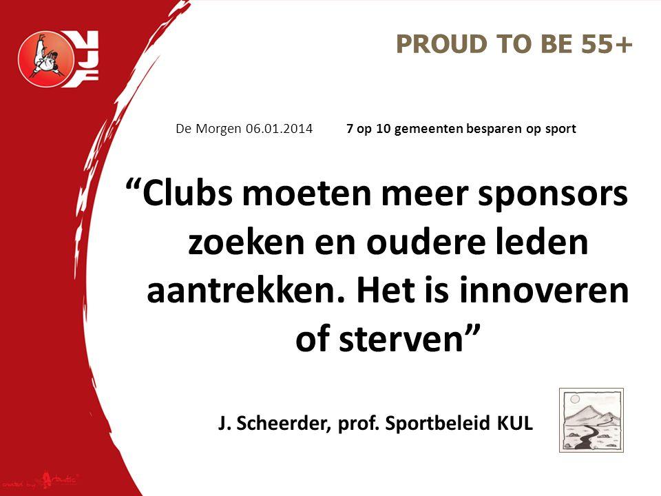 """De Morgen 06.01.2014 7 op 10 gemeenten besparen op sport """"Clubs moeten meer sponsors zoeken en oudere leden aantrekken. Het is innoveren of sterven"""" J"""